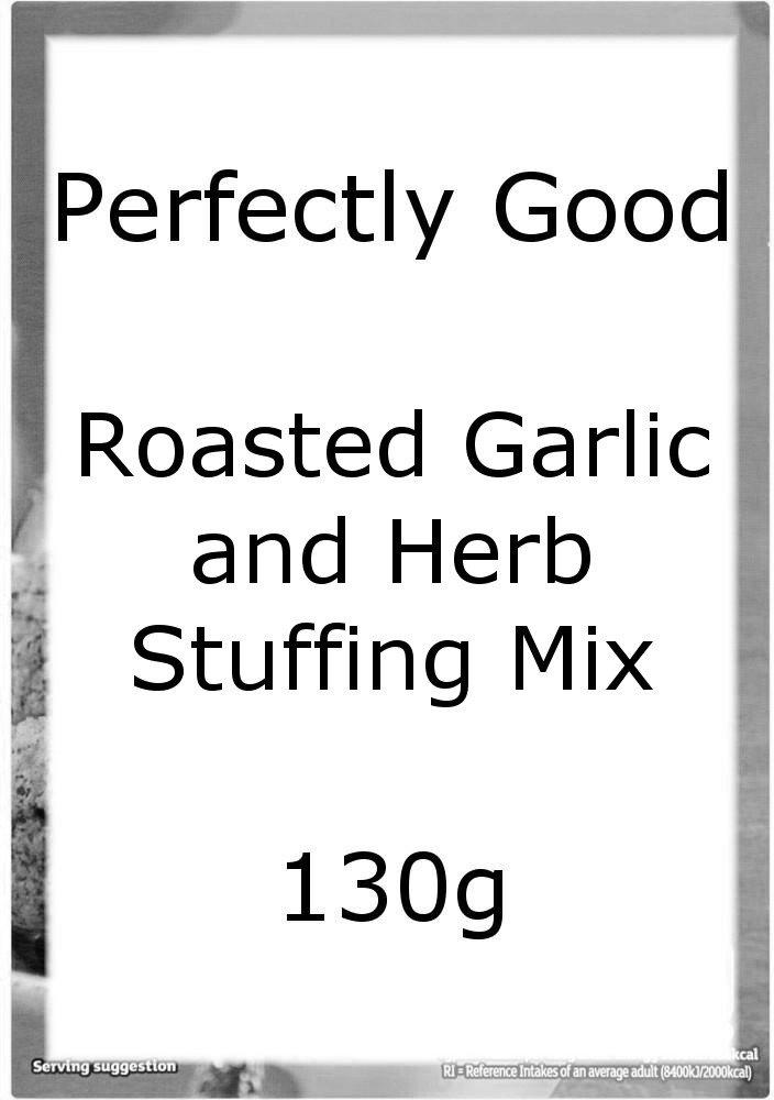 Perfectly Good Roasted Garlic and Herb Stuffing Mix 130g 130g