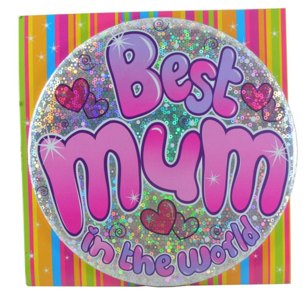 Large Badge Best Mum In The World
